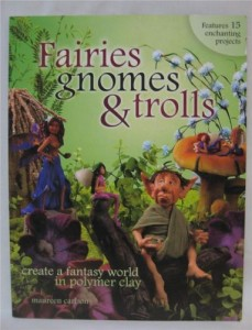 My Polymer Clay Journey Through Fairies Gnomes and Trolls