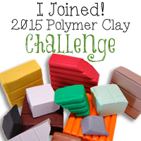 I Accept the 2015 Polymer Clay Challenge